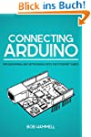 Connecting Arduino: Programming and N...