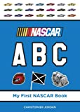 img - for NASCAR ABC (My First NASCAR Racing Series) book / textbook / text book