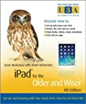 iPad for the Older and WiserGet Up an...