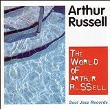 The World of Arthur Russell [Vinyl]