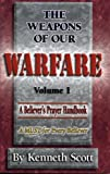 img - for The Weapons of Our Warfare, Vol. 1 book / textbook / text book
