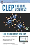 CLEP Natural Sciences w/ Online Practice Exams (CLEP Test Preparation) (0738610941) by Callihan, Laurie Ann