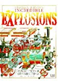 Stephen Biesty's Incredible Explosions (Stephen Biesty's cross-sections) (0751354422) by Biesty, Stephen