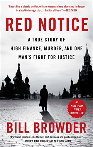 red-notice-a-true-story-of-high-finance-murder-and-one-mans-fight-for-justice