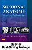 img - for By Lorrie L. Kelley MS RT(R) Mosby's Radiography Online for Sectional Anatomy for Imaging Professionals (User Guide, Access Code, (3rd Edition) book / textbook / text book