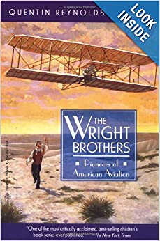 The Wright Brothers: Pioneers of American Aviation (Landmark Books) by Quentin Reynolds