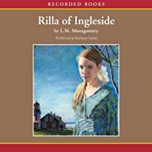 Rilla of Ingleside Audiobook by L.M. Montgomery Narrated by Barbara Caruso