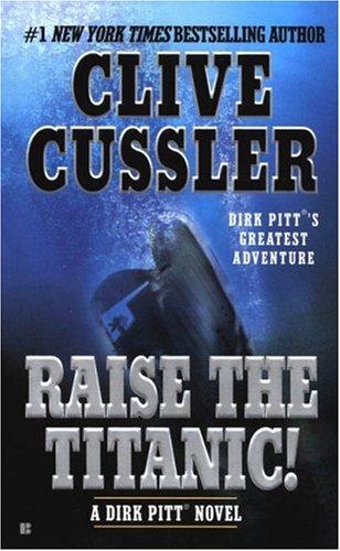 Image for Raise the Titanic! (Dirk Pitt Adventures (Paperback))