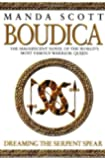 Dreaming the Serpent Spear: Boudica 4