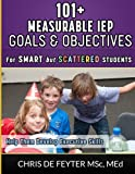 img - for 101+ Measurable IEP Goals and Objectives for Smart but Scattered Students book / textbook / text book