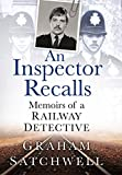 An Inspector Recalls: Memoirs of a Railway Detective