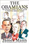 The Obamians: The Struggle Inside the...