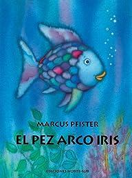 El Pez Arco Iris (Rbf) (Spanish Edition)