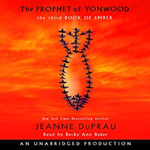 The Prophet of Yonwood | [Jeanne DuPrau]