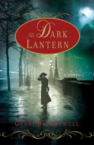 The Dark Lantern: A Novel