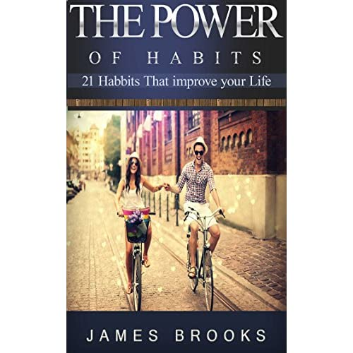 Image: The Power of Habits: 21 Habits that improve your life (Healthy