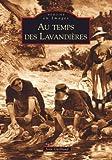 echange, troc Jean Guilbaud - Au temps des lavandières