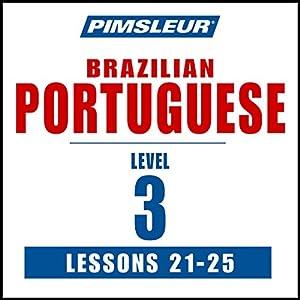 Pimsleur Portuguese (Brazilian) Level 3 Lessons 21-25 Speech