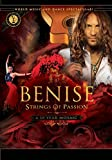 Benise: Strings of Passion DVD (A 10 Year Mosaic)