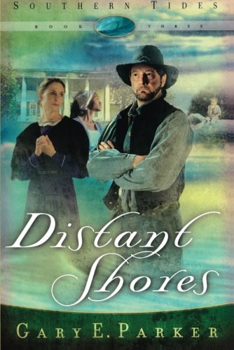 Distant Shores (Southern Tides, Book 3)