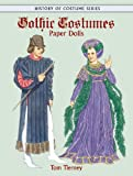 Gothic Costumes Paper Dolls (Dover Paper Dolls)