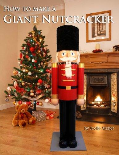 how-to-make-a-giant-nutcracker