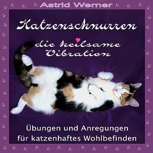 Katzenschnurren - die heilsame Vibration