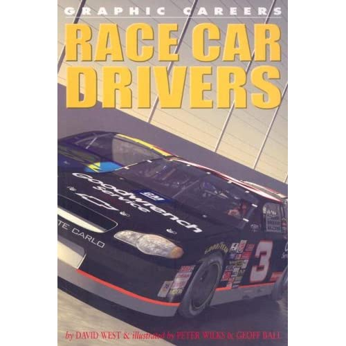 Race Car Drivers (Graphic Careers)