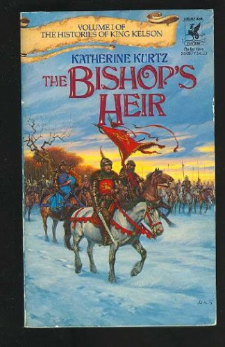 The Bishop's Heir (The Histories of King Kelson, Volume 1), KATHERINE KURTZ