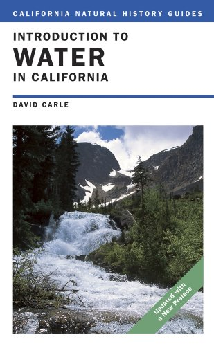Introduction to Water in California (California Natural...