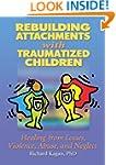 Rebuilding Attachments with Traumatiz...