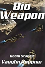 Bio-Weapon (Doom Star 2)