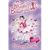 Holly and the Rose Garden (Magic Ballerina, Book 16)by Darcey Bussell
