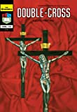 Double Cross (The Crusaders)