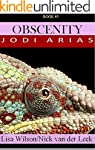 OBSCENITY: Jodi Arias (A #SHAKEDOWN T...