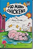Too Many Chickens (Old Wise Tales) (1561210102) by Pride, Mary