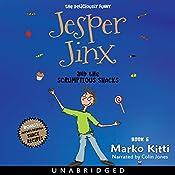 Jesper Jinx and the Scrumptious Snacks: Jesper Jinx, Book 5 | Marko Kitti