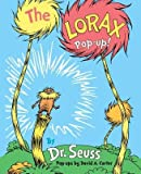 img - for The Lorax Pop-Up![POP UP-LORAX POP-UP POP-UP/E][Hardcover] book / textbook / text book