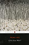 Image of If Not Now, When? (Penguin Twentieth-Century Classics)
