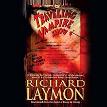 The Traveling Vampire Show Audiobook by Richard Laymon Narrated by Bob Barnes