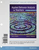 img - for Applied Behavior Analysis for Teachers, Student Value Edition (9th Edition) book / textbook / text book