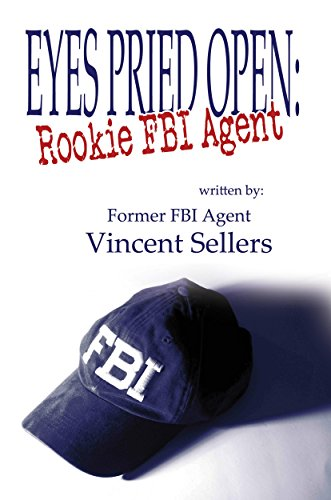 Eyes Pried Open: Rookie FBI Agent (Kindle Auto Books compare prices)