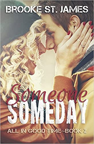 Someone Someday (All in Good Time Book 2)
