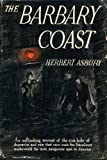 Barbary Coast an Informal History of The (1125200650) by Asbury, Herbert