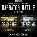 Narrator Battle: Zombie Edition Audiobook by Nicholas Ryan Narrated by Sean Runnette, R.C. Bray