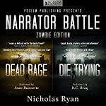 Narrator Battle: Zombie Edition | Nicholas Ryan