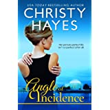Angle of Incidence ~ Christy Hayes