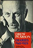 Drew Pearson Diaries 1949-1959 / Edited by Tyler Abell