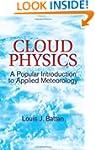 Cloud Physics: A Popular Introduction...