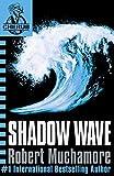 Robert Muchamore Shadow Wave (Cherub)